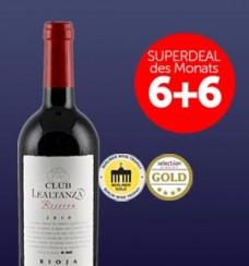 6+6 SUPERDEAL: Lealtanza Club Reserva 2010